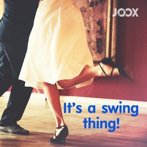 ฟังเพลงต่อเนื่อง It's a Swing Thing!