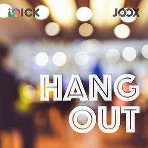 ฟังเพลงต่อเนื่อง Hang Out Presented by iPick