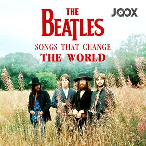 The Beatles : Songs That Change The World