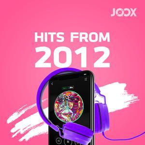 ฟังเพลงต่อเนื่อง Hits from 2012