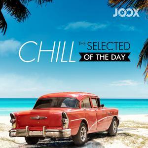 ฟังเพลงต่อเนื่อง Chill: The Selected of The Day