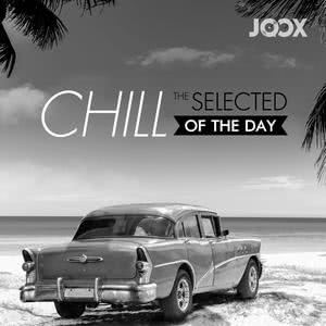Chill: The Selected of The Day