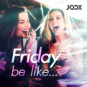 Friday be like...