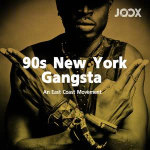 90s New York Gangsta: An East Coast Movement