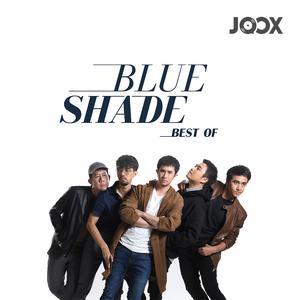 ฟังเพลงต่อเนื่อง Best of Blue Shade