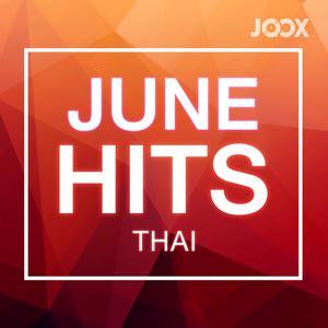 ฟังเพลงต่อเนื่อง June Hits [Thai]