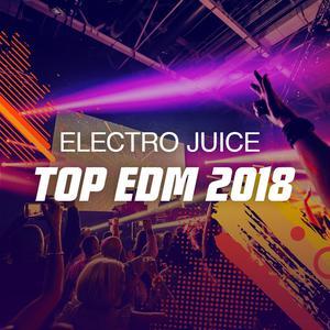 Top EDM Tunes 2018