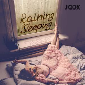 Raining & Sleeping