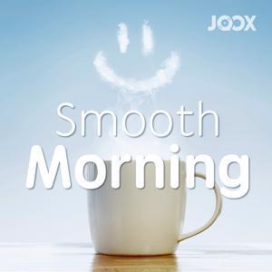 ฟังเพลงต่อเนื่อง Smooth Morning