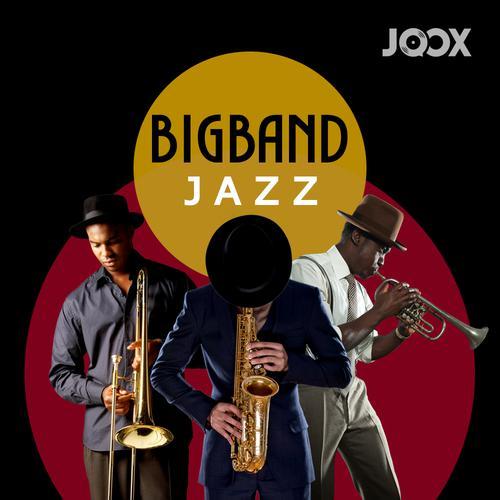 ฟังเพลงต่อเนื่อง Big Band Jazz