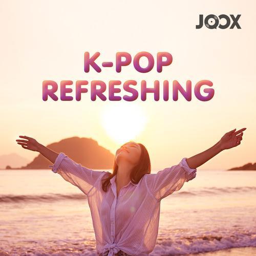 ฟังเพลงต่อเนื่อง K-POP Refreshing
