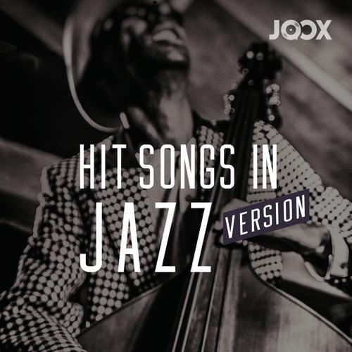ฟังเพลงต่อเนื่อง Hit Songs in Jazz Version