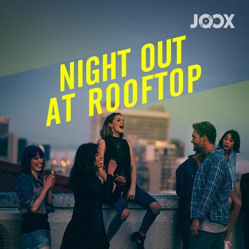 ฟังเพลงต่อเนื่อง Night Out @Rooftop