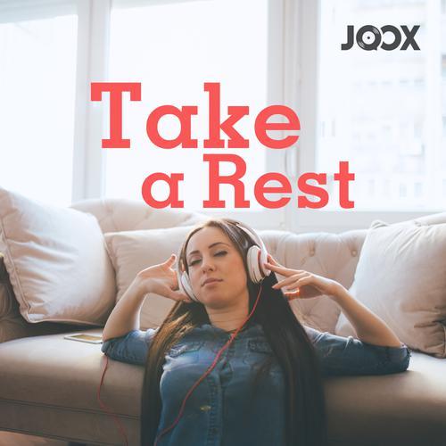 ฟังเพลงต่อเนื่อง Take A Rest