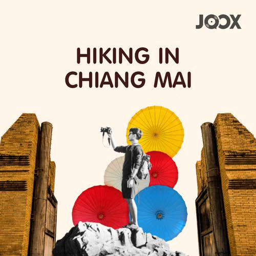 ฟังเพลงต่อเนื่อง Hiking in Chiang Mai
