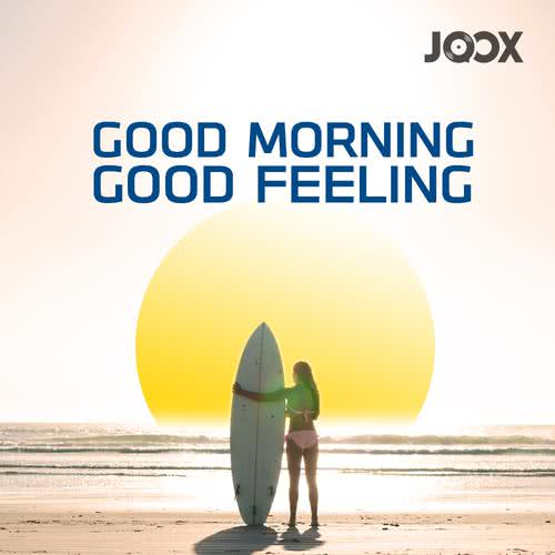 ฟังเพลงต่อเนื่อง Good Morning Good Feeling