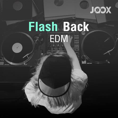 ฟังเพลงต่อเนื่อง Flashback EDM