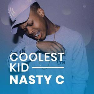 Coolest Kid: Nasty C