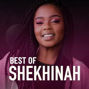 Best Of Shekhinah