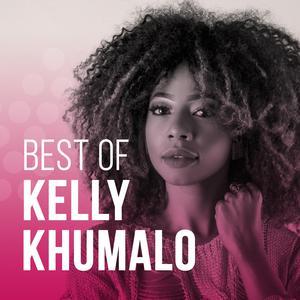 Best of Kelly Khumalo